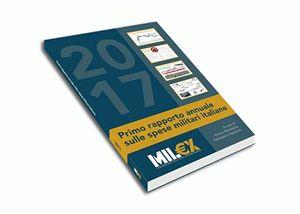 Il Rapporto Mil€x sulla spesa militare italiana.