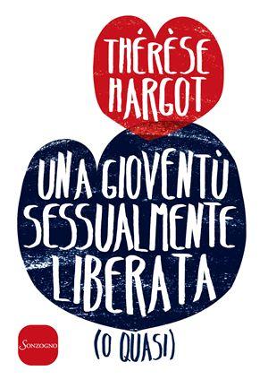La copertina del libro uscito a febbraio 2016 in Francia e di recente tradotto e pubblicato in Italia da Sonzogno