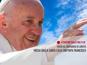 Diretta streaming, Loreto: papa Francesco celebra la santa Messa