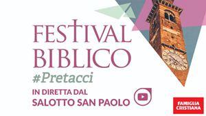 In diretta dal Festival Biblico 2019: #Pretacci