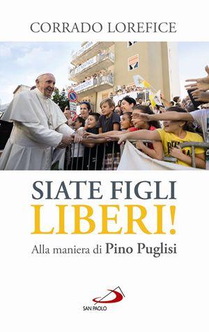 copertina del libro di monsignor Corrado Lorefice edito dalla Editrice San Paolo